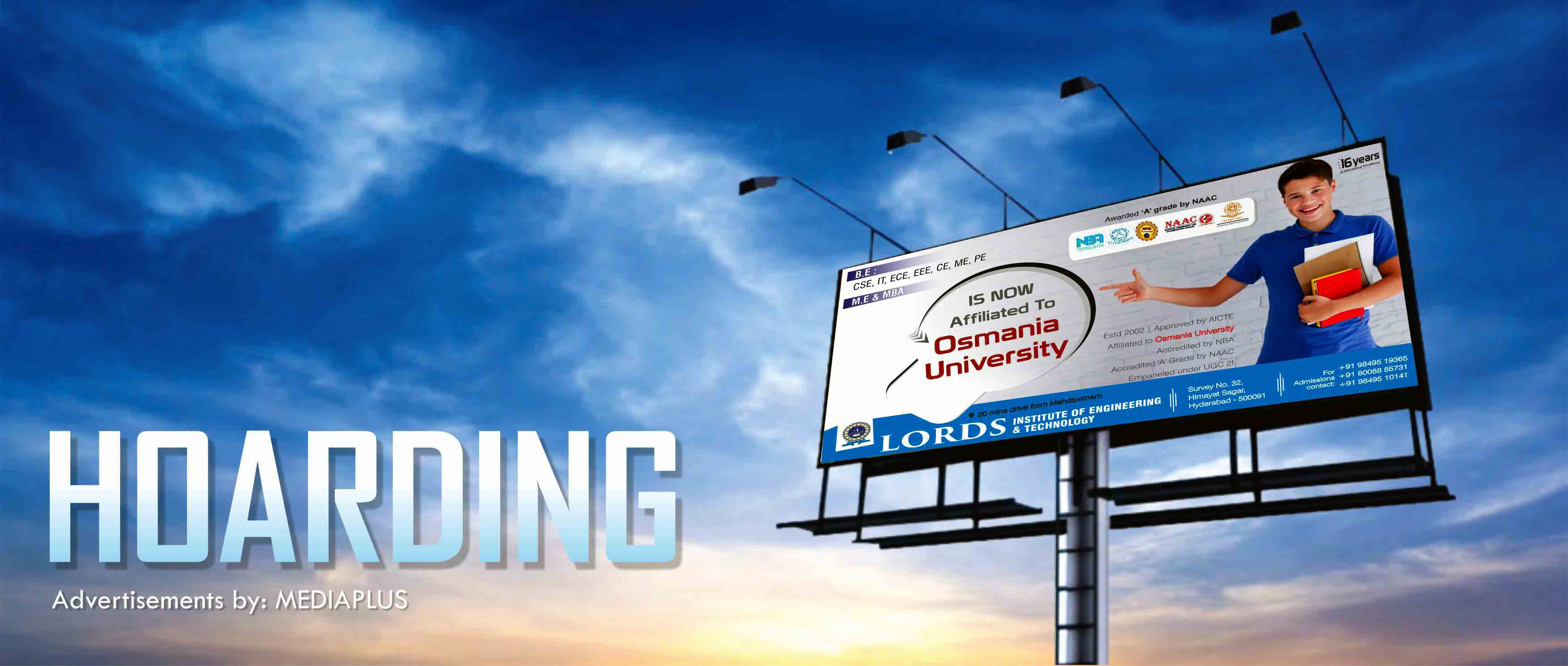 Hoarding advertisement for a client by Media Plus ad agency in Hyderabad. For details contact 9652828710